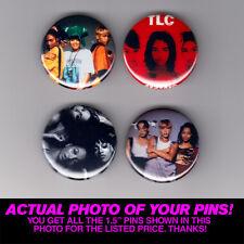 "TLC - 1.5"" PINS / BUTTONS (gig poster badge lp left eye crazysexycool no scrubs)"