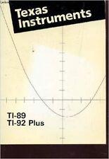 COLLECTIF - TEXAS INSTRUMENTS - TI-89 ET TI-92 PLUS. - 1999 - Broché