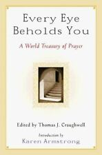 NEW - Every Eye Beholds You: A World Treasury of Prayer
