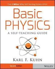Wiley Self-Teaching Guides: Basic Physics by Karl E Kuhn