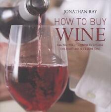 How to Buy Wine Jonathan Ray VeryGood