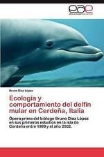 Ecología y comportamiento del delfín mular en Cerdeña, Italia: Ópera prima del b