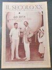 Rivista Settimanale - Il Secolo XX - N° 35 Agosto 1932 Balbo e Piccard
