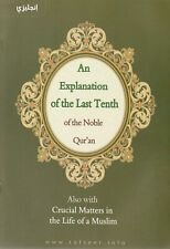 Explanation of the Last Tenth of the Quran with Crucial Matters in Muslim Life