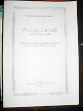VINCENZO CORONELLI  di F. N. Di Marzio ed. A. Pontaniana 2005 storia Venezia