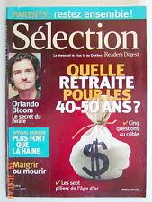 SÉLECTION DU READER'S DIGEST DE MARS 2007, EN COUVERTURE QUELLE RETRAITE POUR...