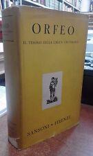 ORFEO il tesoro della lirica universale Sansoni 1950 a cura di Errante / Mariano