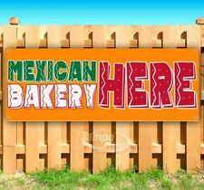 Mexican Bakery Here Advertising Vinyl Banner Flag Sign Many Sizes Available Usa