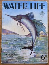 OLD Magazine Water Life by CHARLES  BARRETT  nd.c.1930's Sun Nature  Book No.4