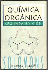 QUIMICA ORGANICA SEGUNDA EDICION BY T. W. GRAHAM SOLOMONS COND: MUY BUENA