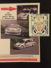 DECALS 1/43 PEUGEOT 206 WRC CEDRIC ROBERT RALLYE MADEIRE 2001 RALLY MADEIRA