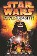 1st Edition Hardcover Star Wars: Revenge of the Sith By Matthew Stover