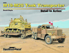 M19 - M20 HEAVY TANK TRANSPORTER DETAIL IN ACTION By David Doyle US Army Book
