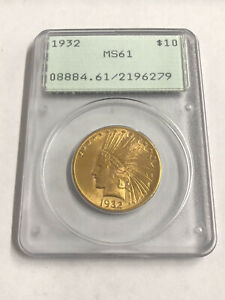 1932 $10 Indian Gold Eagle PCGS MS-61