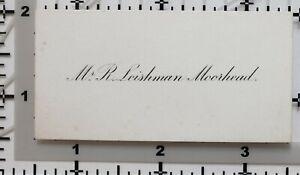 Antik Calling Card Mr R. Leishman Moorhead