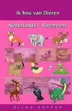 Ik Hou Van Dieren Nederlands - Roemeens by Gilad Soffer (2016, Paperback)