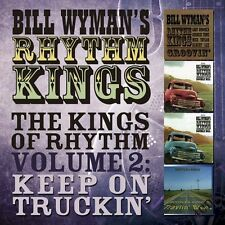 Bill Wyman - Kings of Rhythm Vol 2: Keep on Truckin [New CD] UK - Import