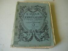 l'amour et l'esprit gaulois à travers l'histoire tome 1 1927