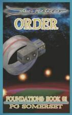Time Grafters Book 3 : Order: Foundations: Book One by Pg Somerset and K....