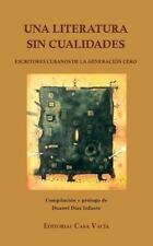 Una Literatura Sin Cualidades (Paperback or Softback)