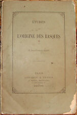 BLADE. ETUDES SUR L'ORIGINE DES BASQUES. 1869. EDITION ORIGINALE.