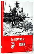 THE RECAPTURE OF GUAM (WWII USMC OFFICIAL HISTORY)