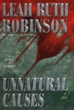 Unnatural Causes, Leah R. Robinson, New Book