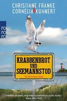 Krabbenbrot und Seemannstod: Ein Ostfriesen-Krimi von Kuhnert, Cornelia