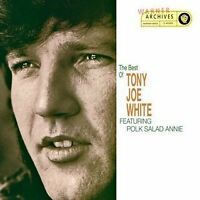 TONY JOE WHITE The Best Of Featuring Polk Salad Annie CD BRAND NEW Greatest Hits