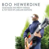 Hewerdine Boo - Godbless The Pretty Things & T NEW CD