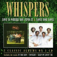 Love Is Where You Find It/Love For Love - Whispers (2013, CD NIEUW)