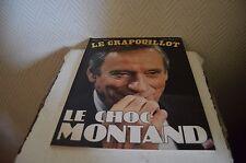 MAGAZINE LE CRAPOUILLOT LE CHOC YVES MONTANT    REVUE N° 74  1984