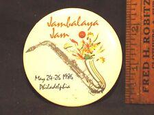 JAMBALAYA JAM PHILADELPHIA PENNSYLVANIA 1986 PINBACK BUTTON