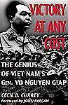 Association of the U. S. Army Book: Victory at Any Cost : The Genius of Viet Nam