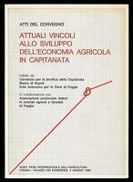 Attuali vincoli allo sviluppo dell'economia agricola in Capitana Foggia