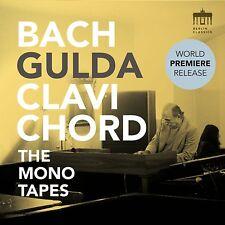 FRIEDRICH GULDA - BACH CLAVICHORD - THE MONOTAPES  2 CD NEUF