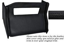 Negro Stitch Centro Consola Radio Envolvente De Cuero Skin Tapa se ajusta Mg Mgb 72-76