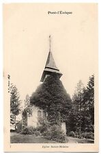 CPA 14 - PONT L'EVEQUE (Calvados) - 7. L'Eglise Sainte-Mélaine - Dos non divisé