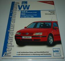 Reparaturanleitung VW Golf 4 IV Typ 1J / Bora 55 / 75 kW Benziner 1998/1999 NEU!