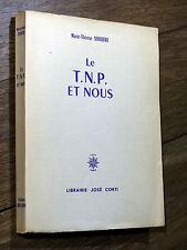 Marie-Thérèse Serrière LE T.N.P. ET NOUS José Corti 1959 Agnès Varda JEAN VILAR