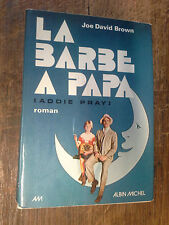La barbe à papa Addy pray / Joe David Brown