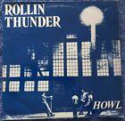 "Rollin Thunder: Howl 12"" Vinyl LP 1987 Excellent Condition"