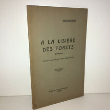 Sieroszewski A LA LISIERE DES FORETS Extraits 1929 Les Amis de la Pologne -CA73C