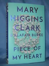 PIECE OF MY HEART MARY HIGGINS CLARK & ALAFAIR BURKE BRAND NEW THRILLER HC/DJ