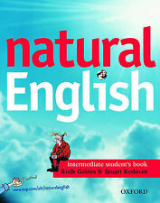 Natural English: Intermediate level: Student's Book (with Listening Booklet) by