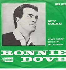 45 T SP RONNIE DOVE *MY BABE*