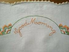 Vintage 'Named' Linen - Words 'Good Morning'   Hand Embroidered Traymat