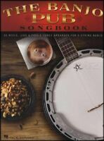 The Banjo Pub Songbook TAB & Music Book Irish Reels Jigs & Fiddle Tunes 5-String