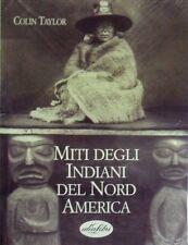 Miti degli indiani del Nord America - IdeaLibri Milano 1995