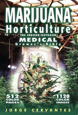 Marijuana Horticulture:The Indoor/Outdoor Medical Grower's Bible